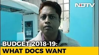 What UP Doctors Want In Budget 2018 - NDTV