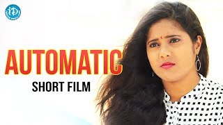 AUTOMATIC Short Film - Latest 2018 Short Films | Directed By Naveen Nani || 2018 Short Films - YOUTUBE