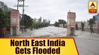 Floods in North-East have affected thousands - ABPNEWSTV