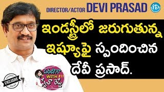 Director / Actor Devi Prasad Exclusive Interview || Saradaga With Swetha Reddy #11 - IDREAMMOVIES