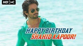 Happy Birthday Shahid Kapoor! - EROSENTERTAINMENT