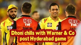 IPL 2019 | Dhoni chills with Warner & Co post Hyderabad game - IANSINDIA