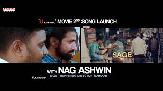 Rege Toofane Song Launch By Director Nag Ashwin | U Movie Songs - ADITYAMUSIC