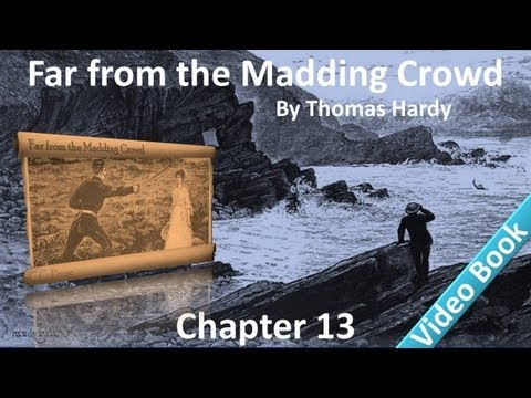 Chapter 13 - Far from the Madding Crowd by Thomas Hardy - Sortes Sanctorum - The Valentine