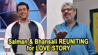 Salman and Sanjay Leela Bhansali REUNITING for LOVE STORY - IANSLIVE