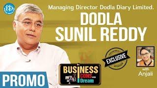 Dodla Dairy Limited MD Dodla Sunil Reddy Interview - Promo || Business Icons With iDream - IDREAMMOVIES