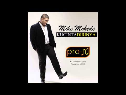 Kucinta Dirinya - Mike Mohede - Official Lyric Video 1080p