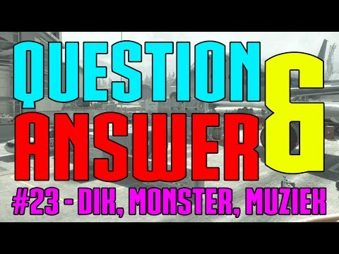 Question & Answer #23 - Dik, Verboden, Gokken & FIFA (MW3 BROAB MP7)