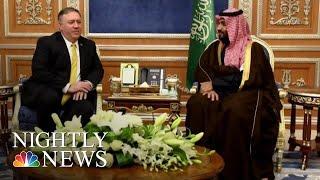 Pompeo To Crown Prince: Jamal Khashoggi Killers Need To Be 'Held Accountable' | NBC Nightly News - NBCNEWS