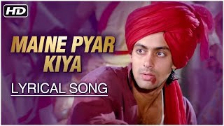 Maine Pyar Kiya | Lyrical Song | Salman Khan, Bhagyashree | Maine Pyar Kiya Hindi Movie - RAJSHRI