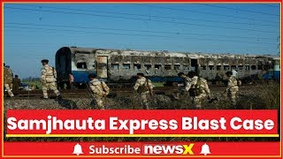 NIA Court To Give Verdict On 2007 Samjhauta Express Bombings - NEWSXLIVE