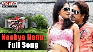 Neekye Nenu Full Song  ll Don Songs ll Nagarjuna, Anushka - ADITYAMUSIC