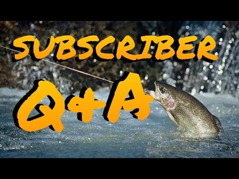 More Fishing Questions Answered! Subscriber Q&A w/ Tips Tricks & Advice