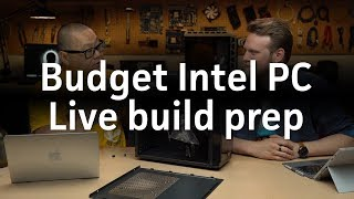 Announcing our live budget Intel PC build next week! - PCWORLDVIDEOS