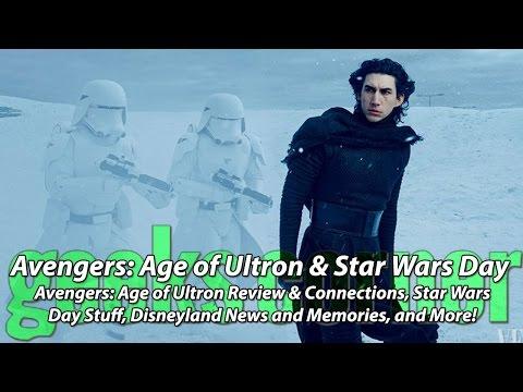 Avengers: Age of Ultron & Star Wars Day - Geeks Corner - Episode 431