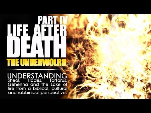 Life After death Part 4 | Understanding the underworld