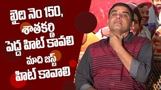 Khaidi No 150 & Gautamiputra Satakarni should be super hits, Shatamanam Bhavati just a hit: Dil Raju - IGTELUGU