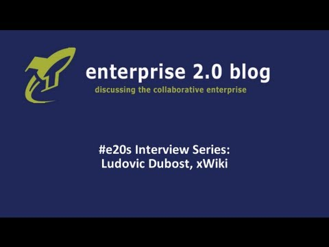 #e20s Interviews: Ludovic Dubost (XWiki SAS) & the organizing of knowledge