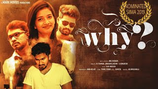 WHY - Telugu Short Film 2018 ||  Directed by Anil Kaivalya - YOUTUBE