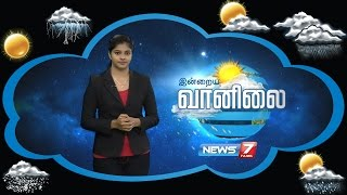 Weather Forecast 21-09-2016 – News7 Tamil Show