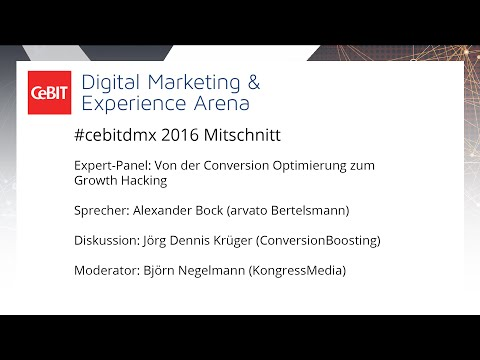 "#cebitdmx Expert-Panel ""Von der Conversion Optimierung zum Growth Hacking"