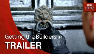 Getting the Builders In - Trailer: BBC One - BBC