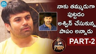 Actor Ashwin Babu Exclusive Interview - Part #2 | Frankly With TNR | Talking Movies with iDream - IDREAMMOVIES