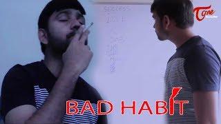 Bad Habit | No Smoking | Latest Telugu Short Film 2019 | By Gowtham Kota | TeluguOneTV - YOUTUBE