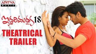 Iddari Madhya 18 Theatrical Trailer    Ram Karthik, Bhanu Tripatri - ADITYAMUSIC