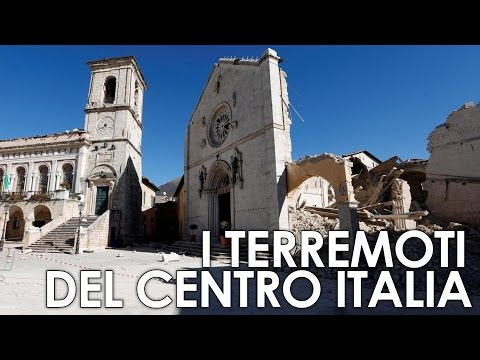 I terremoti del Centro Italia - Dove, come, quando e perché