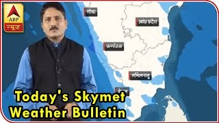 Skymet Weather Bulletin: Rainfall intensity to reduce in Kerala - ABPNEWSTV