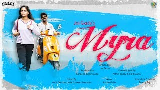 Myra - Best Way to Propose Love || Latest Telugu Short Film || Jai Gadu || Lolli || Sed Media - YOUTUBE