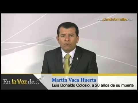 Luis Donaldo Colosio, a 20 años de su muerte -  Martín Vaca Huerta