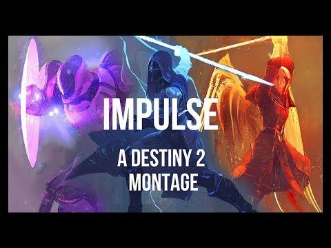 Impulse - A Destiny 2 Montage