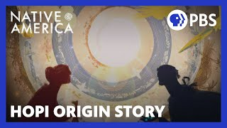 Hopi Origin Story | Native America - Sacred Stories | PBS - PBS