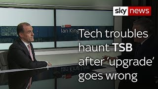 TSB takes down digital services after upgrade fail - SKYNEWS