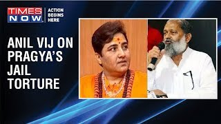 Haryana Minister Anil Vij appeals voters to vote for Sadhvi Pragya to take revenge of 'jail torture' - TIMESNOWONLINE