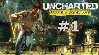 Uncharted Drake's Fortune - Полное прохождение (Walkthrough) #1