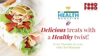 The Health Magazine Promo - FOODFOODINDIA