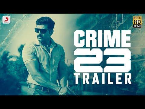 Crime 23 - Telugu Movie Trailer | Arun Vijay | Arivazhagan | Vishal Chandrashekhar