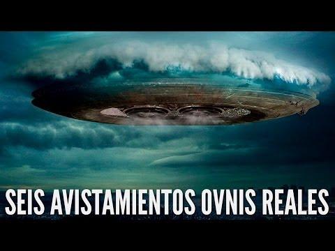 6 AVISTAMIENTOS OVNIS REALES | Los Seis de Say