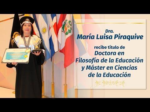Dra. María Luisa Piraquive recibe PhDr. en México