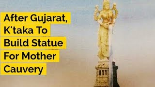 After Gujarat, K'taka To Build Statue For Mother Cauvery - ABPNEWSTV