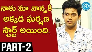 Actor Naveen Polishetty & Director Swaroop RSJ Interview Part #2 || Talking Movies With iDream - IDREAMMOVIES