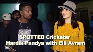 SPOTTED Cricketer Hardik Pandya with Elli Avram - IANSINDIA