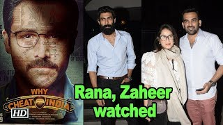 "Rana, Zaheer & other celebs watch ""WHY CHEAT INDIA"" 