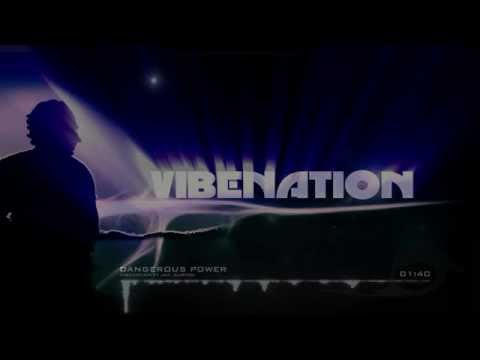 Vibenation ft Jan Burton - Dangerous Power