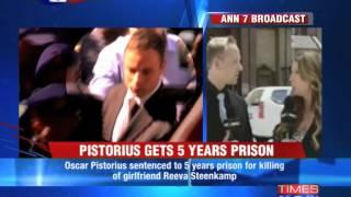 5 year imprisonment for Oscar Pistorius - TIMESNOWONLINE
