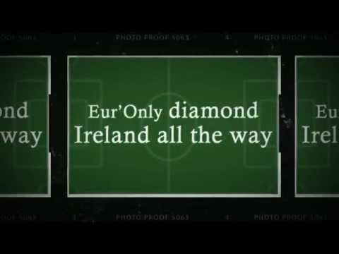 Ireland Euro 2012 Football Song - Ireland All The Way