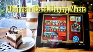 Royalty Free :Alternate Card Playing Music